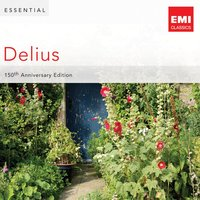 Essential Delius: 150th Anniversary — сборник