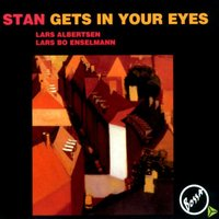 Stan Gets In Your Eyes — Bossa