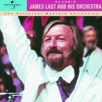 Classic - James Last And His Orchestra - The Universal Masters Collection — James Last And His Orchestra