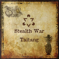 Stealth War — Taitang
