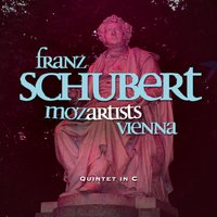 Mozartists Vienna: Franz Schubert - Quintet in C — Mozartists Vienna