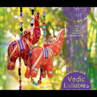 Vedic Lullabies - For Sleep, Yoga, Meditation, Ayurveda And Massage Therapy — Chitra Sukhu