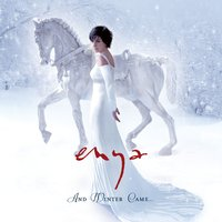 And Winter Came — Enya