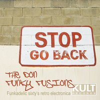 KULT Records Presents:  Funky Fusions — The Don