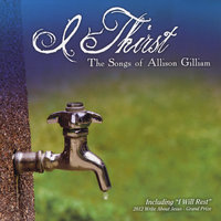 I Thirst: The Songs of Allison Gilliam — сборник