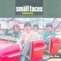 The Immediate Years CD 3 — Small Faces