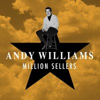 Million Sellers — Andy Williams