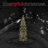 This Joyful Christmas - EP — сборник