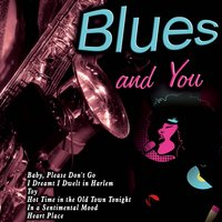 Blues and You — сборник