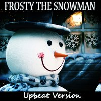 Frosty the Snowman: Upbeat Version — The O'Neill Brothers Group