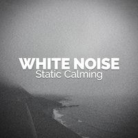 White Noise - Static Calming — Binaural Beats Brain Waves Isochronic Tones Brain Wave Entrainment