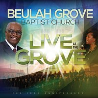 Live at the Grove — Beulah Grove Baptist Church