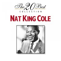 The 20 Best Collection: Nat King Cole — Джордж Гершвин, Nat King Cole