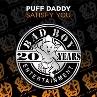 Satisfy You — Puff Daddy