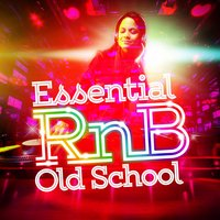 Essential Rnb Old School — R n B Allstars, RnB DJs, R n B Allstars|RnB DJs