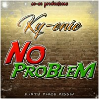 No Problem — Ky-enie