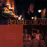 American Swinging In Paris — Art Ensemble Of Chicago