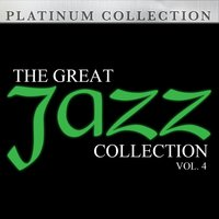 The Great Jazz Collection: Vol. 4 — сборник