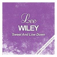 Sweet and Low Down — Джордж Гершвин, Lee Wiley