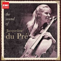 The Sound of Jacqueline Du Pré — Jacqueline Du Pre