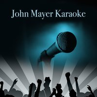 John Mayer Karaoke — The Bridgeport Blues Rockers