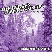 Christmas Classics — The Bergen White Christmas Singers