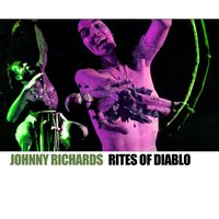 Rites of Diablo — Johnny Richards