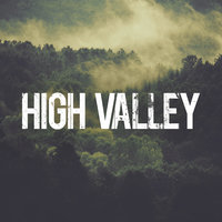 High Valley — High Valley