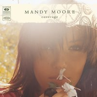 Coverage — Mandy Moore