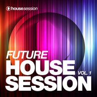 Future Housesession, Vol. 1 — сборник