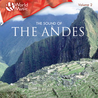 World Music Vol. 2: The Sound Of The Andes — сборник