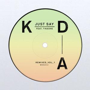 KDA, Tinashe - Just Say