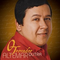 O Trovador (Best Of) — Altemar Dutra