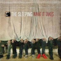 What It Takes — The Sleeping