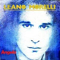 Leano Morelli - Cantare, Gridare...Sentirsi Tutti Uguali