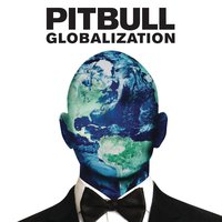 Globalization — Pitbull