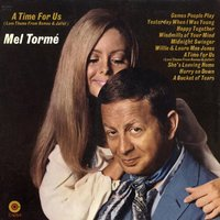 A Time For Us — Mel Tormé