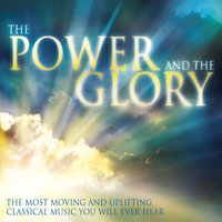 The Power & The Glory: Music for Inner Peace and Tranquility — сборник