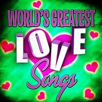 World's Greatest Love Songs — сборник