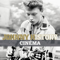 Johnny History - Cinéma — Johnny Hallyday
