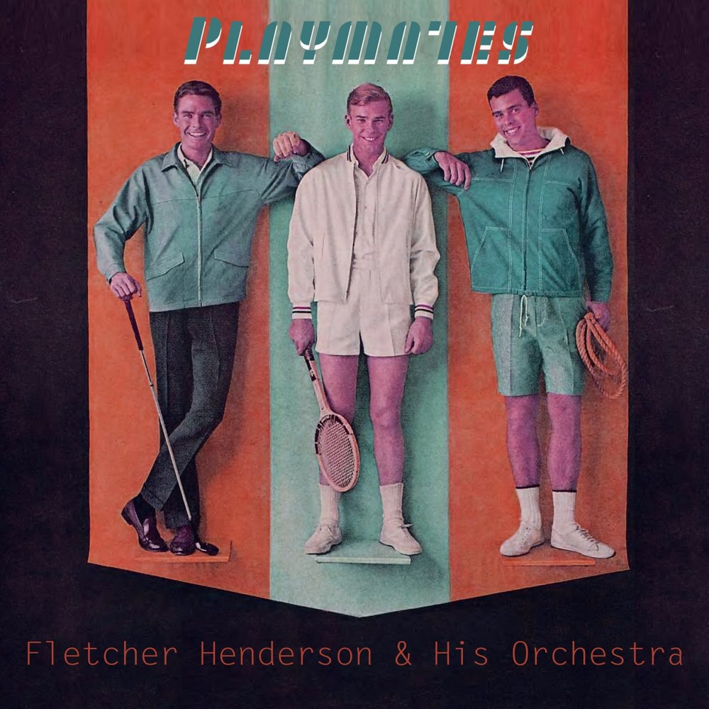 Playmates Fletcher Henderson Amp His Orchestra The Dixie