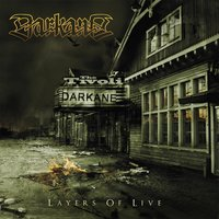 Layers of Live — Darkane
