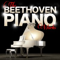Beethoven: The Piano Works — Alfred Brendel