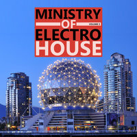 Ministry of Electro House Vol.05 — Ministry of Electro House