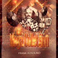 The Mega Collection — Frank Rosolino