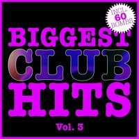 Biggest Club Hits, Vol. 3 — сборник