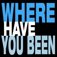 Where Have You Been - Single — Diamonds