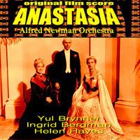 Anastasia — Alfred Newman, Alfred Newman Orchestra