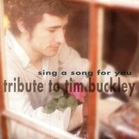 Sing A Song For You -- Buckley Tribute — Various Artist - Manifesto Records