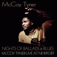 Nights of Ballads and Blues — McCoy Tyner